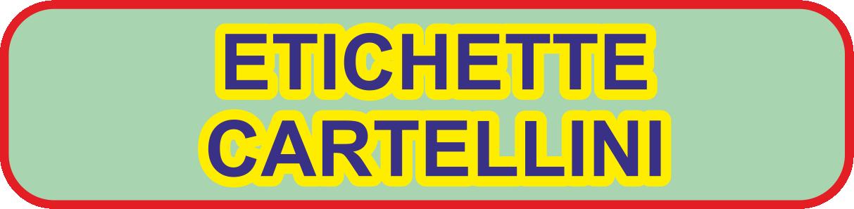 ETICHETTE E CARTELLINI